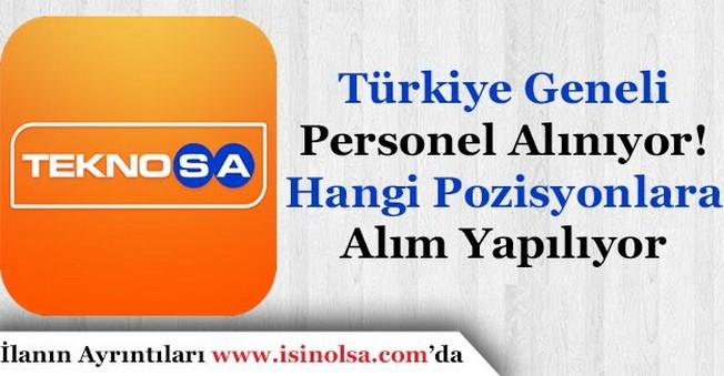 Teknosa Türkiye Geneli Personel Alıyor! Hangi Pozisyonlara Alım Yapılıyor
