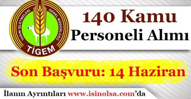 TİGEM 140 Kamu Personeli Alımı Başvuruları Sona Eriyor!