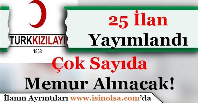 Türk Kızılayı Çok Sayıda Memur Alımı İlanı Yayımlandı! Başvurular Sürüyor
