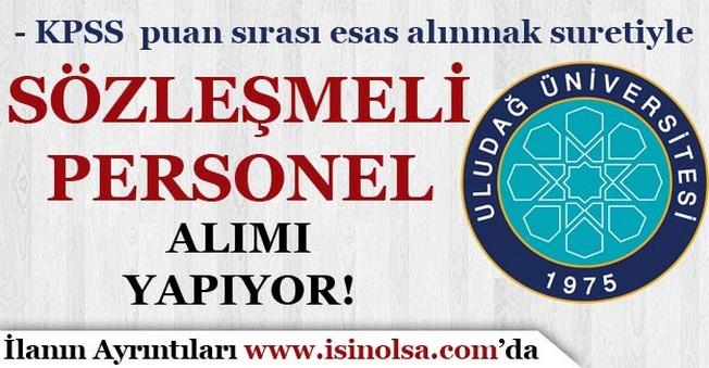 Uludağ Üniversitesi 60 Sözleşmeli Personel Alımı Yapıyor!