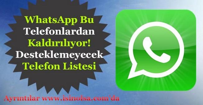 WhatsApp Bu Telefonlardan Kalkıyor! Desteklemeyecek Telefonlar Listesi