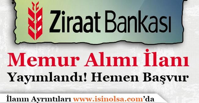 Ziraat Bankası Banka Memuru Alımı İlanı Yayımlandı!