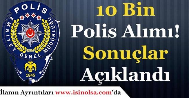 20. Dönem 10 Bin Polis Alımı Sonuçları Açıklandı