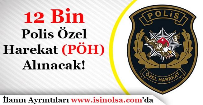 21. Dönem POMEM 12 Bin Polis Özel Harekat (PÖH) Alımı Yapılacak!