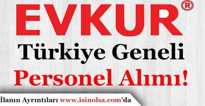 EVKUR Türkiye Geneli Çok Sayıda Personel Alımı Yapıyor!