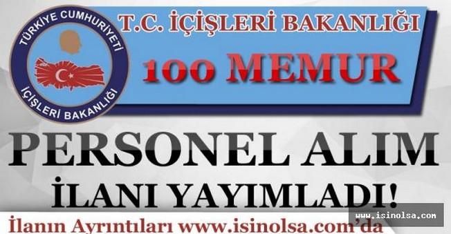İçişleri Bakanlığı 100 Memur Personel Alım İlanı Yayımladı!