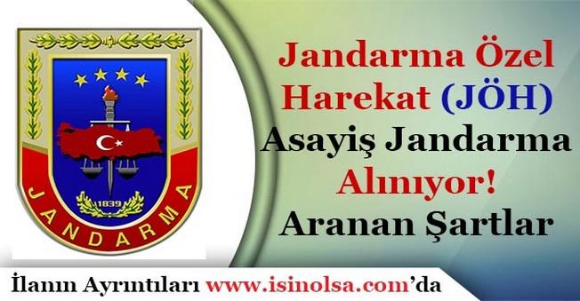 Jandarma Özel Harekat (JÖH) ve Jandarma Emniyet Asayiş Alımı Yapıyor! Aranan Şartlar