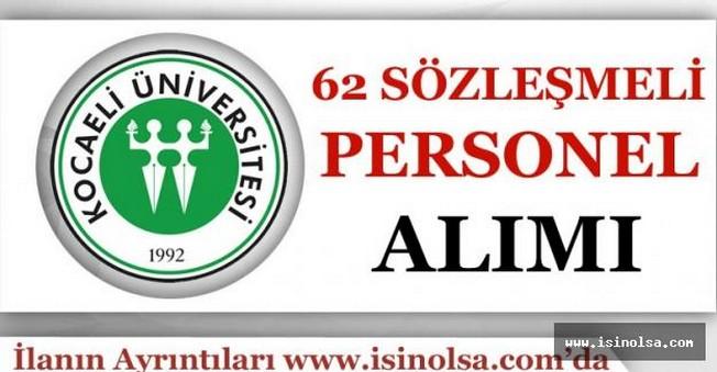 Kocaeli Üniversitesi Sözleşmeli 62 Personel Alımı Yapıyor!