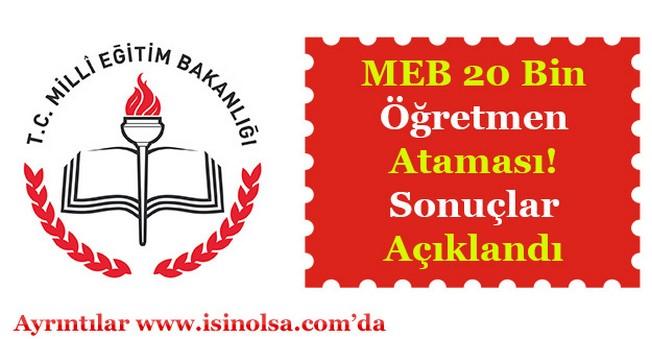MEB 20 Bin Öğretmen Ataması Sonuçları Açıklandı!