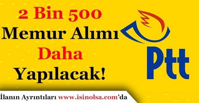 PTT'nin 2 Bin 500 Memur Alımı İlanı Yayımlanması Bekleniyor!