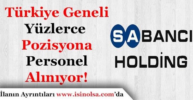 Sabancı Holding Yüzlerce Pozisyona Personel Alımı İlanı Yayımladı!