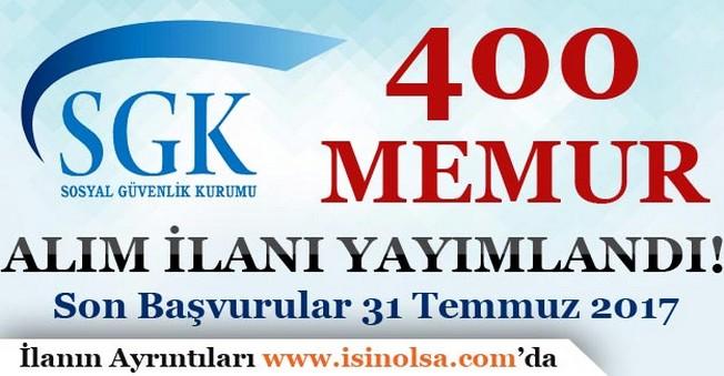 Sosyal Güvenlik Kurumu 400 Memur Alım İlanı Yayımladı!