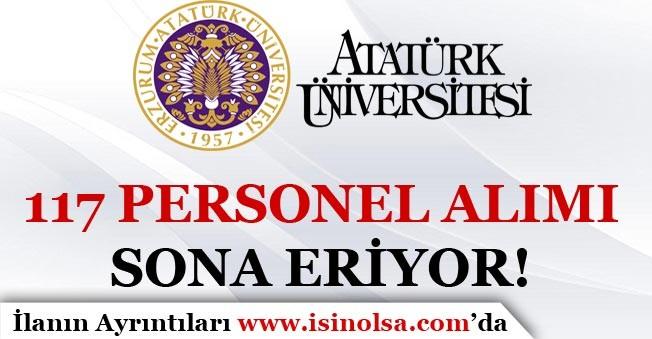 Atatürk Üniversitesi 117 Personel Alımı Başvuruları Sona Eriyor!