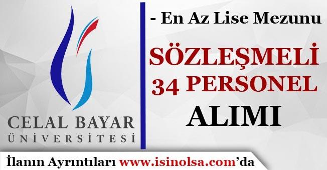 Manisa Celal Bayar Üniversitesi Sözleşmeli 34 Personel Alımı