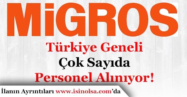Migros Türkiye Geneli Personel Alımı Yapıyor!