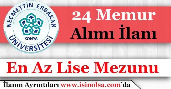 Necmettin Erbakan Üniversitesi 24 Memur Alımı Yapacak! En Az Lise Mezunu