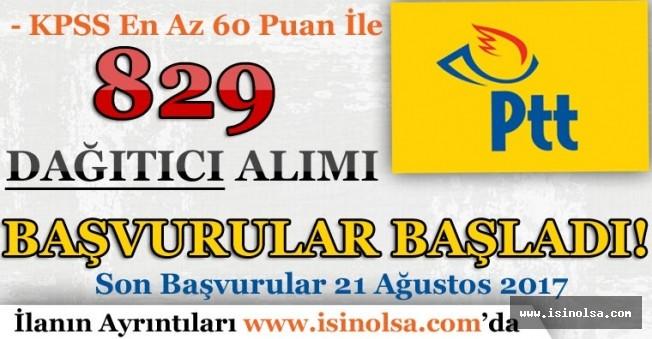 PTT KPSS En Az 60 Puan İle 829 Dağıtıcı Alımı Başvuruları Başladı!