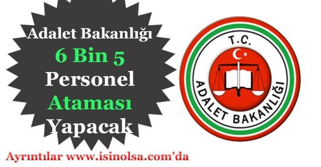 Resmi Gazete'de Duyuruldu! Adalet Bakanlığı 6 Bin 5 Kişilik Personel Alacak!