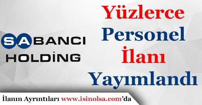 Sabancı Holding Yurt Geneli Yüzlerce Personel Alımı İlanı Yayımlandı!