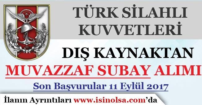 TSK Dış Kaynaktan Muvazzaf Subay Alımı 2017