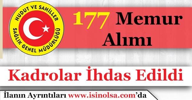 Türkiye Hudut ve Sahiller Sağlık Genel Müdürlüğü 177 Memur Ataması Yapacak!