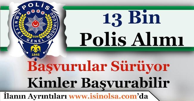 21. Dönem POMEM 13 Bin Polis Alımı Başvuruları Sürüyor! Kimler Başvurabilir