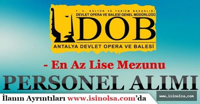 Antalya Devlet Opera ve Balesi Sözleşmeli Personel Alım İlanı Yayımladı!