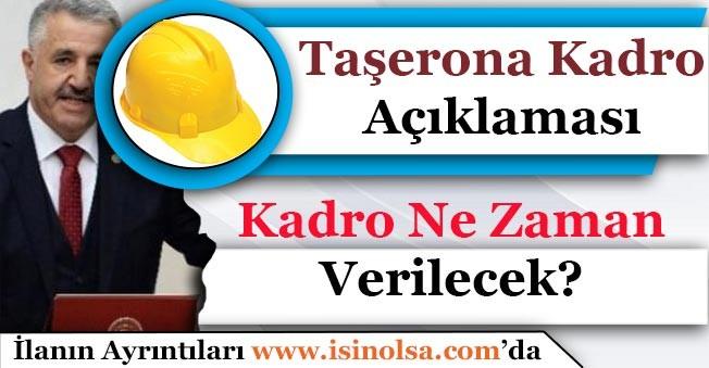 Bakan Ahmet Arslan Taşerona Kadro Yasası Açıklaması Yaptı! Taşerona Kadro Ne Zaman Verilecek