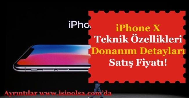 iPhone X Teknik Özellikleri Donanım Detayları ve Satış Fiyatı Belli Oldu!