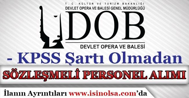 İstanbul Devlet Opera ve Balesi Sözleşmeli Personel Alımı Yapıyor!