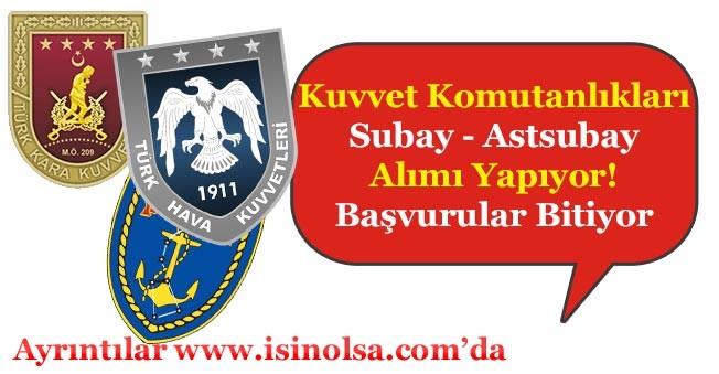 Kara Deniz ve Hava Kuvvetleri Komutanlığı Subay - Astsubay Alımı Başvuruları Bitiyor!