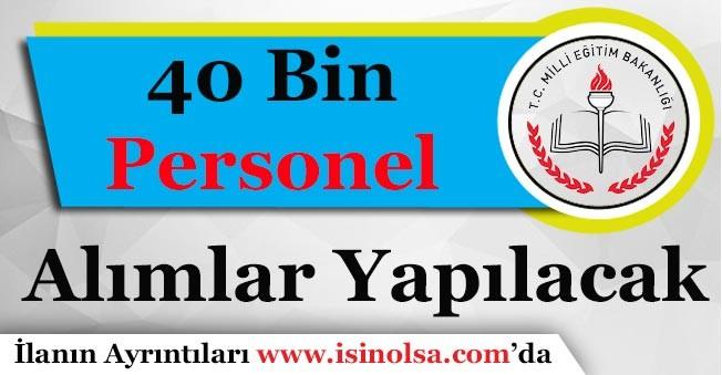 Milli Eğitim Bakanlığı Okullara 40 Personel Alacak!