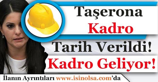 Taşerona Kadro Çalışmasında Sona Gelindi! Kadro Tarihi Verildi