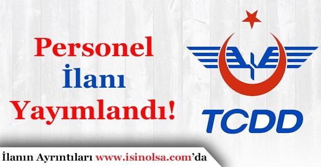 TCDD Personel İlanı Duyuruldu!
