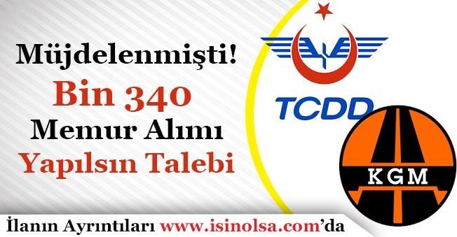 TCDD ve KGM Bin 340 Memur Alımı Ne Zaman Yapılacak!
