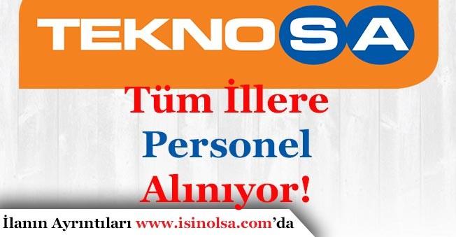 Teknosa Tüm Türkiye İlleri İçin Personel Alıyor!