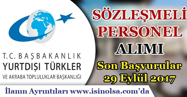Yurtdışı Türkler ve Akraba Toplulukları Sözleşmeli Personel Alımı Yapıyor