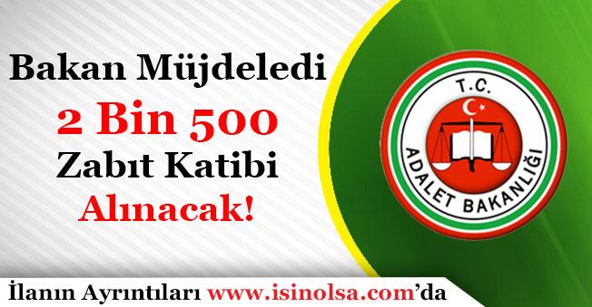Adalet Bakanlığı 2 Bin 500 Zabıt Katibi Memuru Alacak!