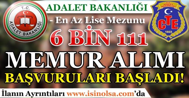 Adalet Bakanlığı 6 bin 111 Memur Alım Başvuruları Başladı! Kimler Başvuru Yapabilir?
