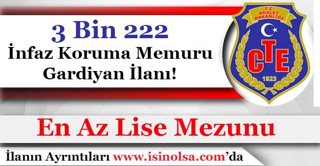 Adalet Bakanlığı CTE 3 Bin 222 İnfaz Koruma Memuru (İKM) Gardiyan Alacak! En Az Lise Mezunu