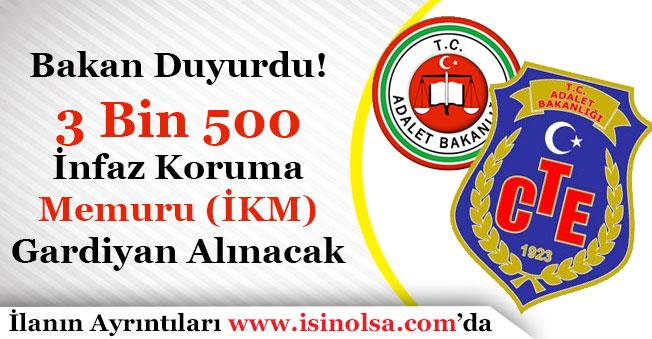 Adalet Bakanlığı CTE 3 Bin 500 İnfaz Koruma Memuru (İKM) Gardiyan Alacak!
