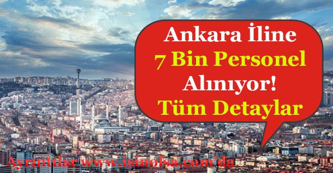 Ankara İçin 7 Bin Personel Alınıyor! Full Time ve Part Time