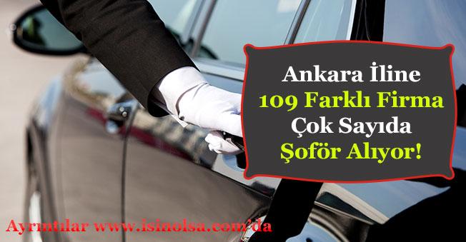 Ankara'ya 109 Firma Şoför Alımı Yapıyor!