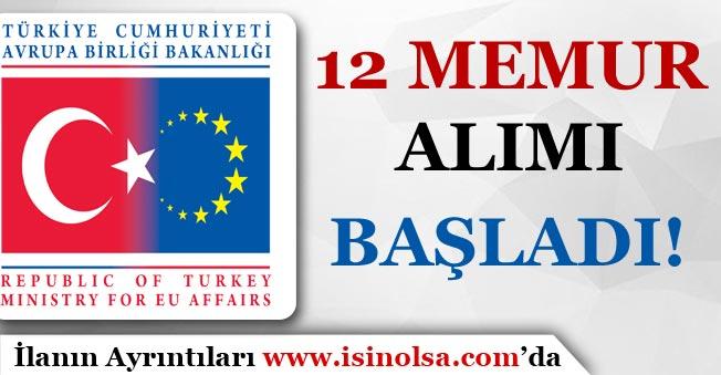Avrupa Birliği Bakanlığı 12 Memur Personel Alımı Başladı!