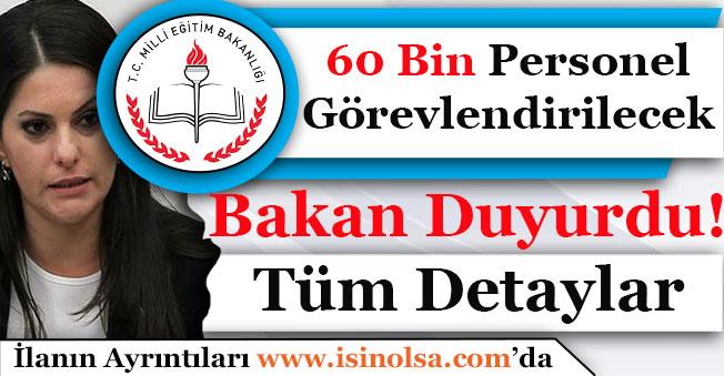 Bakan Duyurdu! MEB Okullara 60 Bin Personel Görevlendirilecek!