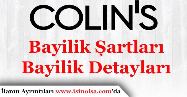 Colin's Bayilik Başvuru Şartları ve Masrafları! Colin's Bayilik Veriyor Mu?