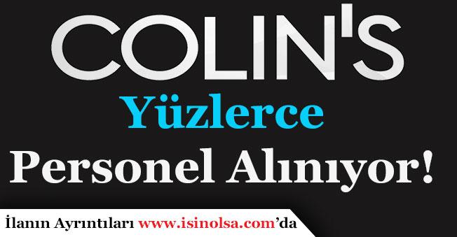Colin's Türkiye Yüzlerce Personel Alımı İlanı Yayımlandı!