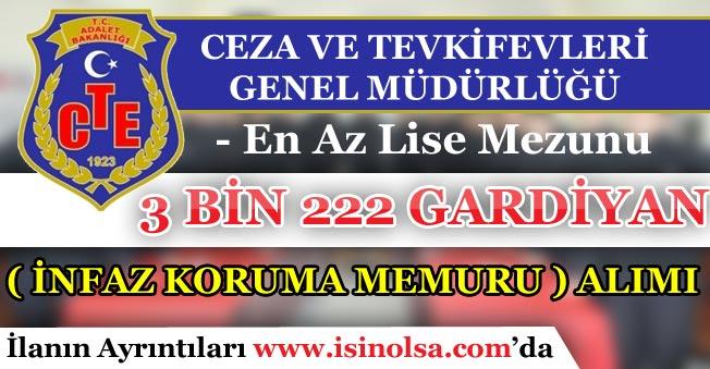 CTE 3 Bin 222 İKM Gardiyan Alım İlanı Yayımladı!