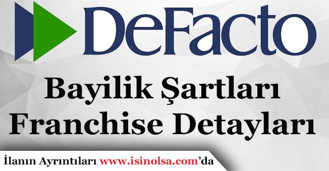 DeFacto Bayilik Şartları Nedir? DeFacto Bayilik Nasıl Alınır!