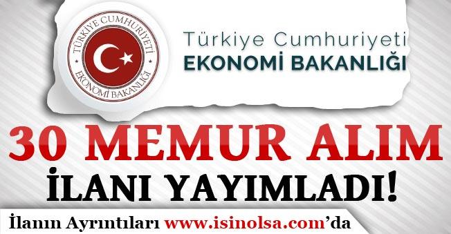 Ekonomi Bakanlığı 30 Memur Alım İlanı Yayımladı!